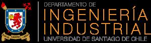 Departamento de Ingeniería Industrial Universidad de Santiago El Departamento de Ingeniería Industrial es una unidad de tradición dedicado a la docencia, la investigación y la extensión, en las disciplinas asociadas a la Ingeniería Industrial