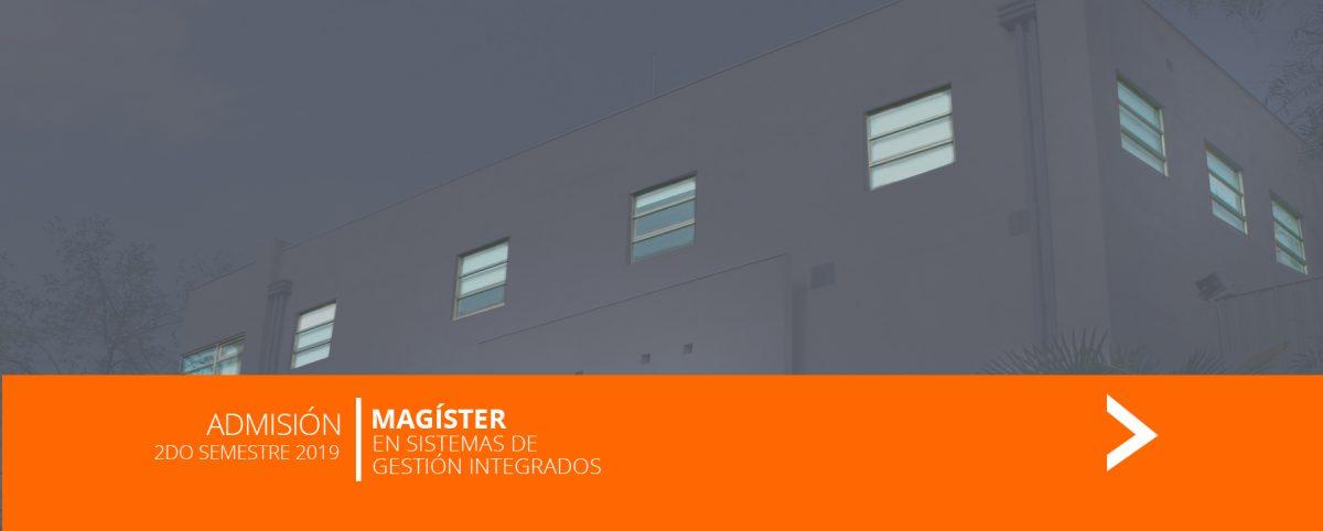 Admisión 2019 / Magíster en Sistemas de Gestión Integrados