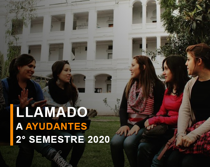 LLAMADO A AYUDANTES SEMESTRE 2020-2